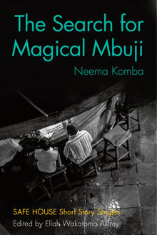 The Search for Magical Mbuji, Neema Komba