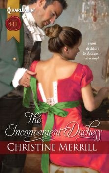 The Inconvenient Duchess, Christine Merrill