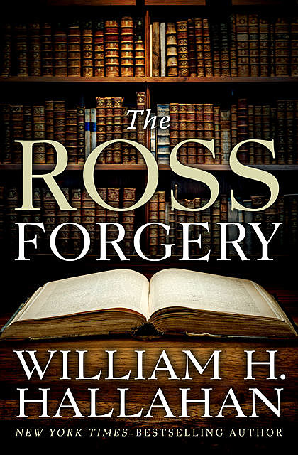 The Ross Forgery, William H. Hallahan