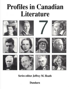 Profiles in Canadian Literature 7, Jeffrey M.Heath