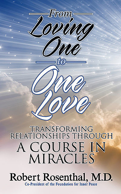 From Loving One to One Love, Robert Rosenthal