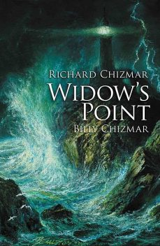 Widow's Point, Richard Chizmar, Billy Chizmar