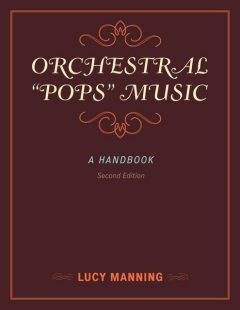 """Orchestral """"Pops"""" Music, Lucy Manning"""