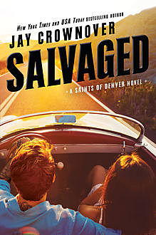 Salvaged, Jay Crownover