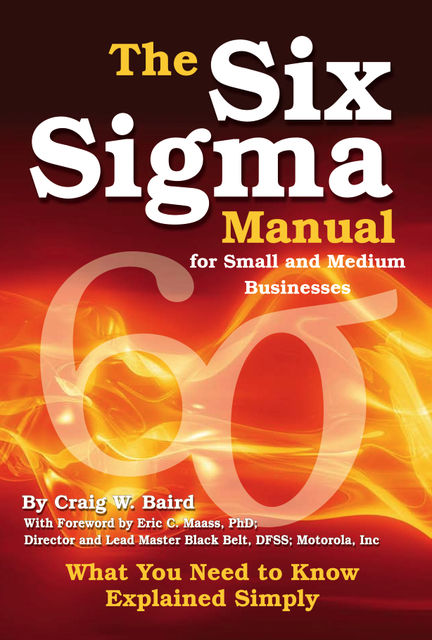 The Six Sigma Manual for Small and Medium Businesses, Craig Baird