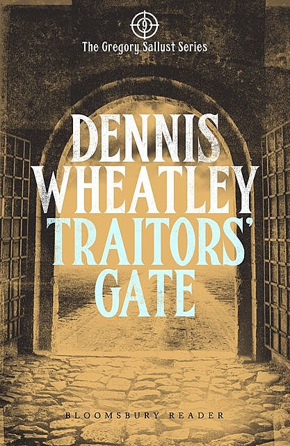 Traitors' Gate, Dennis Wheatley