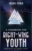 A Handbook for Right-Wing Youth, Julius Evola