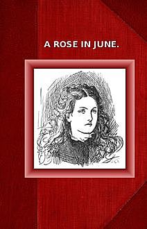 A Rose in June, Oliphant