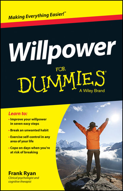 Willpower For Dummies, Frank Ryan