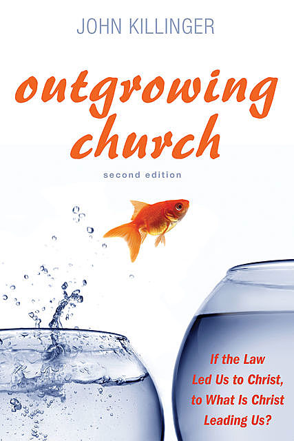 Outgrowing Church, John Killinger