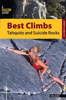 Best Climbs Tahquitz and Suicide Rocks, Bob Gaines