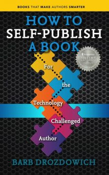 How to Self-Publish a Book, Barb Drozdowich