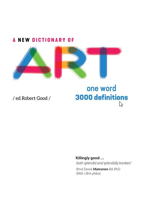 A New Dictionary of Art, Jane Glennie, Robert Good