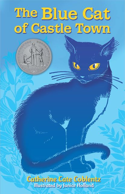 The Blue Cat of Castle Town, Catherine Cate Coblentz