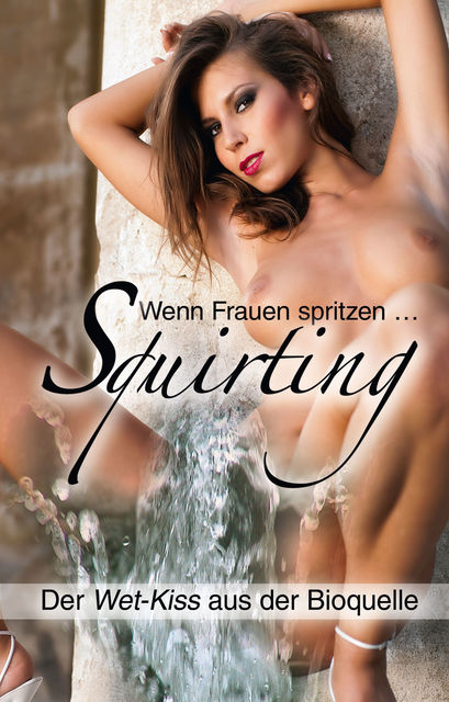 Squirting, Ina Stein