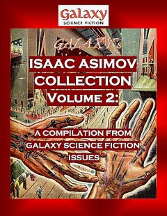 Galaxy's Isaac Asimov Collection Volume 2,