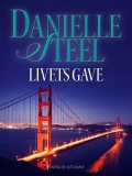 Livets gave, Danielle Steel