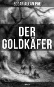 Der Goldkäfer: Thriller, Edgar Allan Poe
