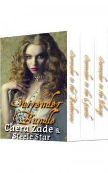 Surrender Bundle: Barbarians, Guards and Vikings, Chera Zade, Steele Star