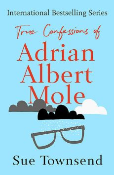 True Confessions of Adrian Albert Mole, Sue Townsend