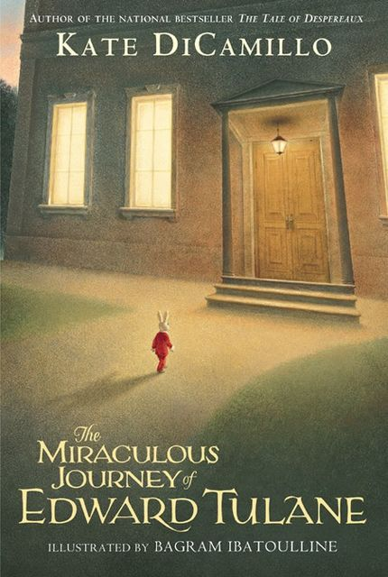 The Miraculous Journey of Edward Tulane, Kate DiCamillo