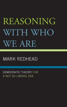 Reasoning With Who We Are, Mark Redhead
