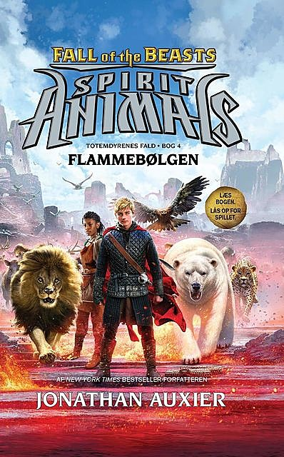 Spirit Animals – Fall of the Beasts 4: Flammebølgen, Jonathan Auxier
