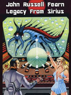 Legacy from Sirius, John Russell Fearn