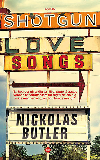 Shotgun Lovesongs, Nickolas Butler