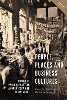 People, Places and Business Cultures, Scott, Popp, Peter Scott, Andrew Popp, Di Martino, Paolo Di Martino