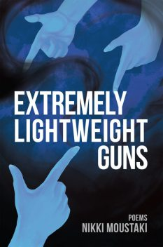 Extremely Lightweight Guns, Nikki Moustaki