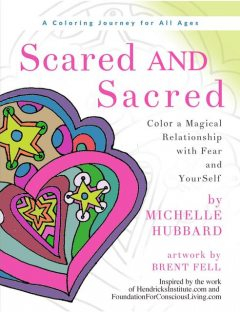 Scared AND Sacred, Michelle Hubbard