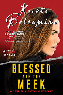 Blessed are the Meek, Kristi Belcamino