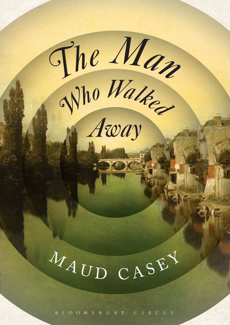 The Man Who Walked Away, Maud Casey