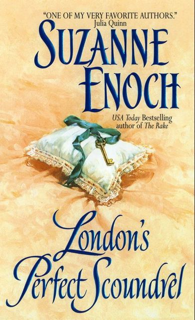 London's Perfect Scoundrel, Suzanne Enoch
