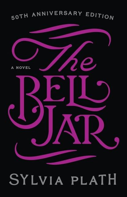 The Bell Jar, Sylvia Plath