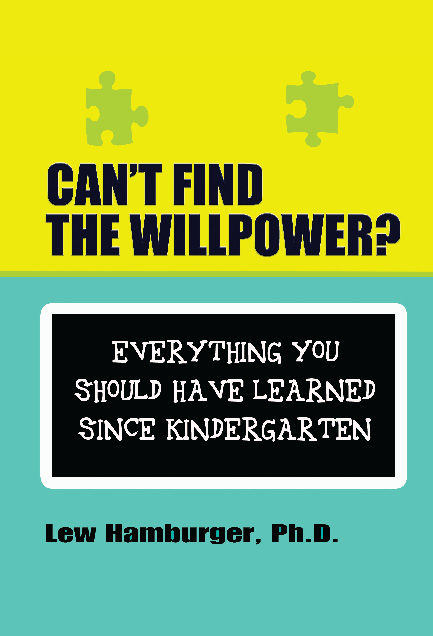 Can't Find the Will Power?, Lew Hamburger