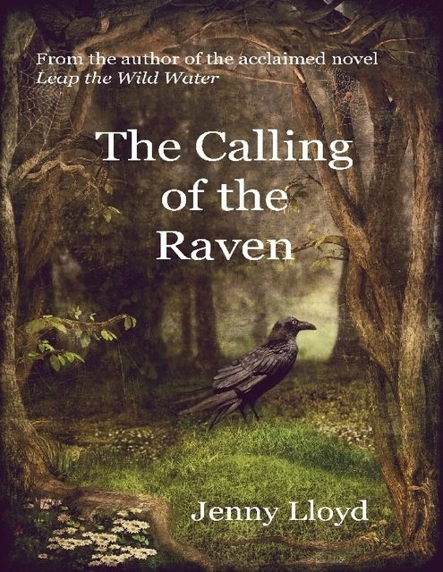 The Calling of the Raven, Jenny Lloyd