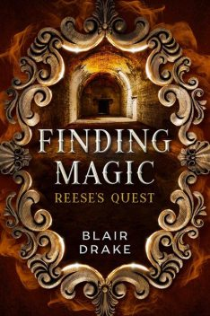 Reese's Quest, Blair Drake