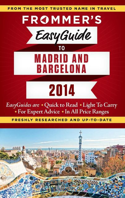 Frommer's EasyGuide to Madrid and Barcelona 2014, Patricia Harris, David Lyon