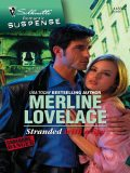 Stranded With A Spy, Merline Lovelace