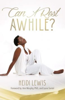 Can I Rest A While, Heidi Lewis-Ivey