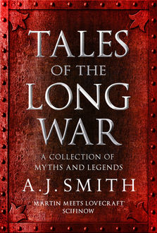 Tales of the Long War, A.J.Smith