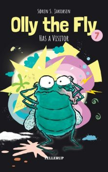 Olly the Fly #7: Olly the Fly Has a Visitor, Søren Jakobsen
