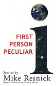 First Person Peculiar, Mike Resnick