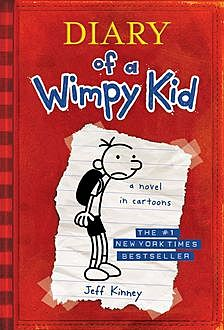 1. Diary of a Wimpy Kid, Book 1, Jeff Kinney