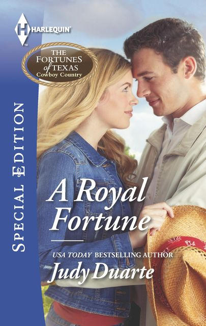 A Royal Fortune, Judy Duarte