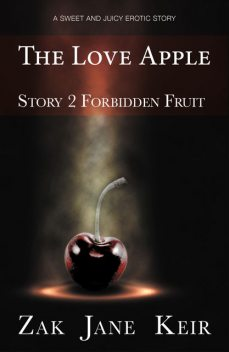 The Love Apple, Zak Jane Keir