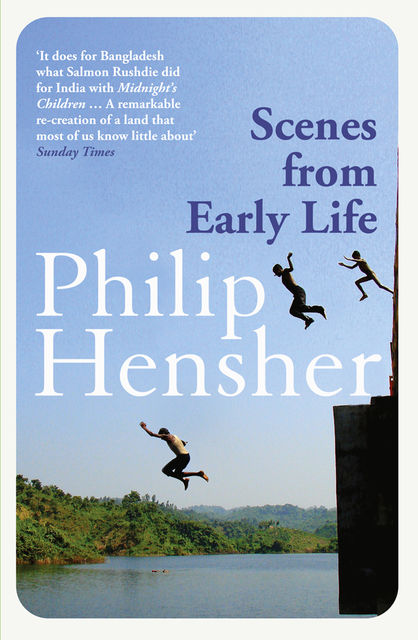 Scenes from Early Life, Philip Hensher