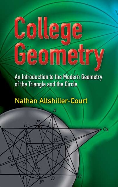 College Geometry, Nathan Altshiller-Court